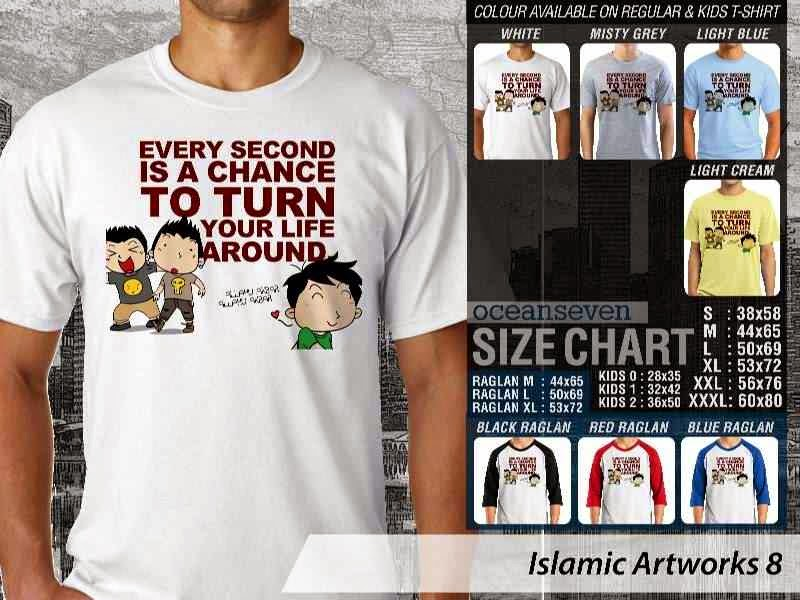 KAOS Islam Muslim Every second is a chance to turn your life around. Islamic Artworks 8 distro ocean seven