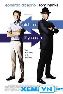 Bắt Tôi Nếu Có Thể - Catch Me If You Can (2002)