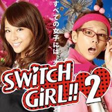 Cô Nàng 2 Mặt - Switch Girl Season 2