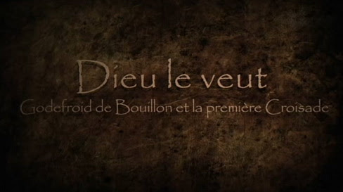 Bóg tak chce. Gotfryd de Bouillon i pierwsza krucjata  / Dieu le veut (2011) PL.TVRip.XviD / Lektor PL