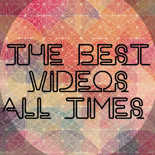 The best Videos All times review