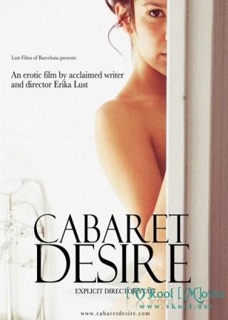 Vũ Điệu Dục Vọng - Cabaret Desire (2011)