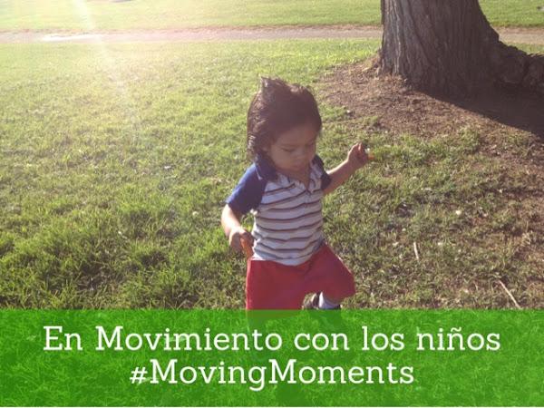 En movimiento con los niños #MovingMoments Sorteo (Cerrado)