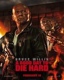 مشاهدة فيلم الأكشن والجريمة والإثارة A Good Day to Die Hard 2013 مترجم اون لاين بجودة WEB-DL