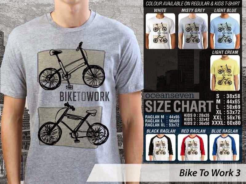 KAOS Bike To Work 3 Sepeda Lovers bicycle distro ocean seven