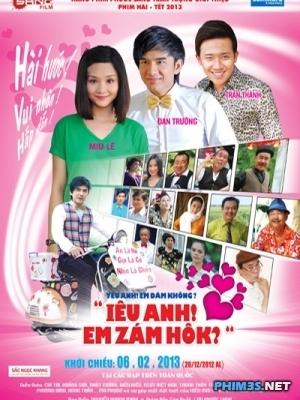 Yêu Anh, Em Dám Không - Hài Tết 2013 (2013)