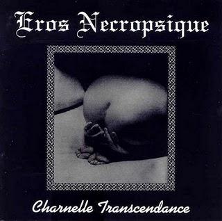 Eros Necropsique – Charnelle transcendance (1997)