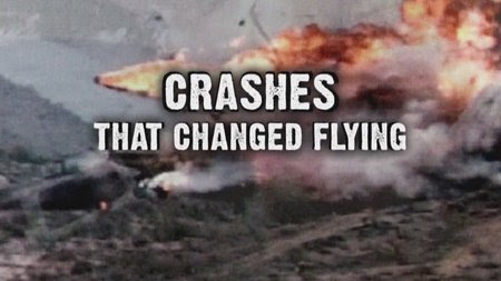 Katastrofy, ktore zmienily lotnictwo / Crashes That Changed Flying (2008) PL.TVRip.XviD / Lektor PL