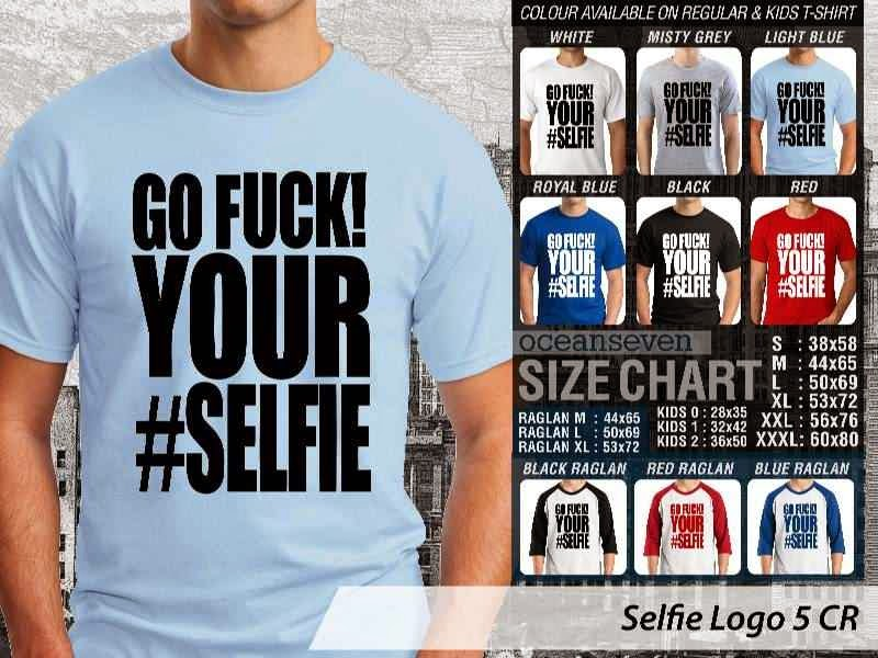 KAOS Hobi Selfie Logo 5 Go Fuck! Your #Selfie distro ocean seven