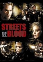 Con Đường Máu - Streets Of Blood (2009)