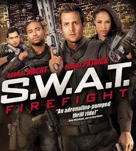 Đội Đặc Nhiệm 2 - S W A T 2: Firefight poster