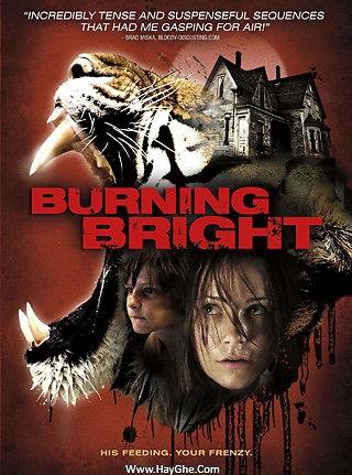Kẻ Giết Cọp - Burning Bright (2010)