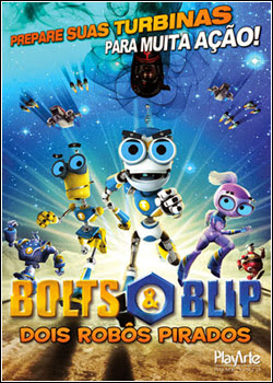 Download – Bolts e Blip – Dois Robôs Pirados – DVDRip AVI + RMVB Dublado
