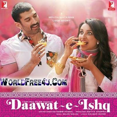 Poster Of Hindi Movie Daawat-e-Ishq (2014) Free Download Full New Hindi Movie Watch Online At worldfree4u.com