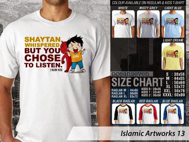 KAOS Muslim Shaytan whispered but you chose to listen. Islamic Artworks 13 distro ocean seven
