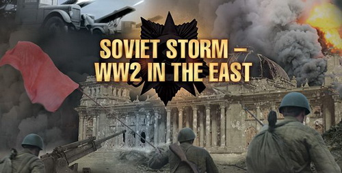II wojna na froncie wschodnim / Soviet Storm WWII in the East (Season 1,2) (2010-2011) PL.TVRip.XviD / Lektor PL