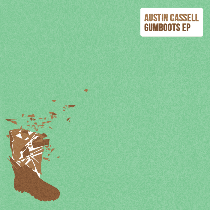 Austin Cassell : Gumboots EP