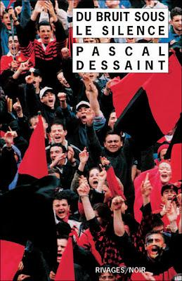 Du bruit dans le silence de Pascal Dessaint rivages noir