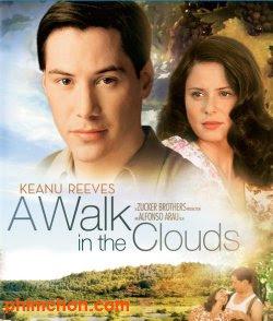 Dạo Bước Trên Mây - A Walk In The Clouds poster