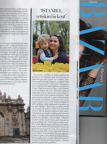 Harper's Bazaar Baby&Kids ekinde İstanbul'da Çocuk Olmak yazısındaki Gezen Anne bölümü