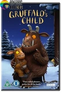 Chuyện Của Chú Chuột Nhỏ - The Gruffalo's Child (2011)