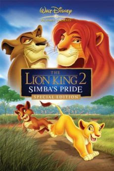 Vua Sư Tử 2: Sự Kiêu Hãnh Của Simba - The Lion King 2 : Simba S Pride