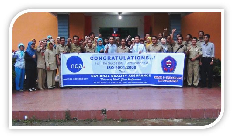 NQA Rekomendasikan Sertifikasi ISO 9001:2008 Kepada SMAN 3 Unggulan Kayuagung
