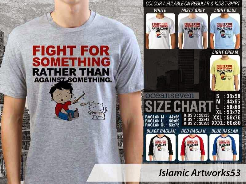 KAOS Muslim Fight for something rather than against something. Islamic Artworks 53 distro ocean seven