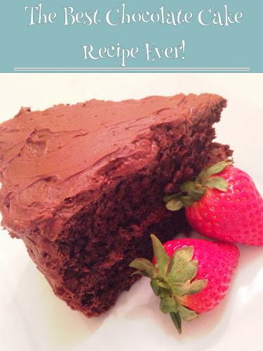Best chocolate cake recipe ever, chocolate cake