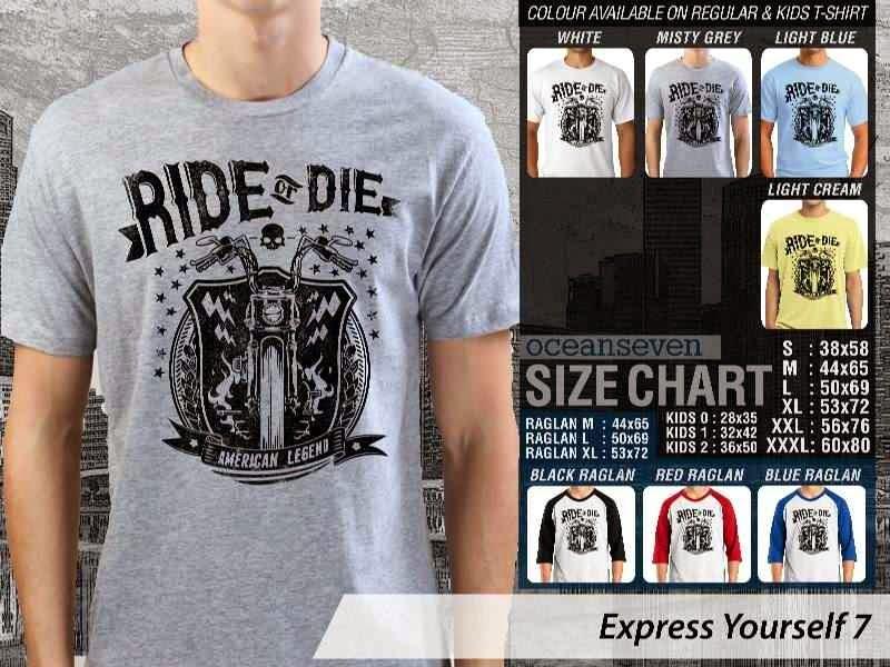 KAOS tulisan ride or die Express Yourself 7 distro ocean seven