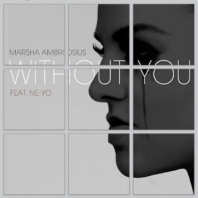 Marsha Ambrosius - Without You (feat. Ne-Yo) MP3 4Shared Zippyshare Sharebeast Mediafire