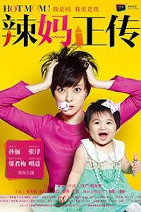Bà Mẹ Nóng Bỏng - Hot Mom poster