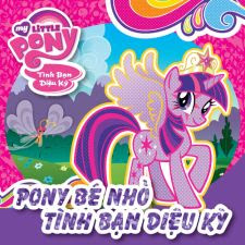 Pony Bé Nhỏ - Tình Bạn Diệu Kỳ Phần 1