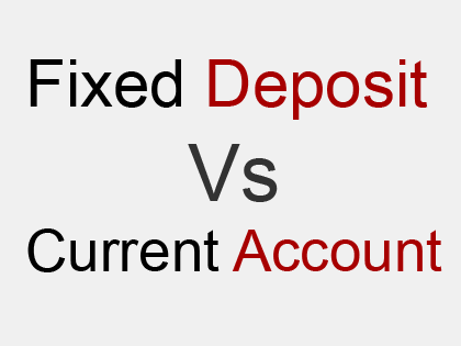 distinguish between fixed deposit and current account