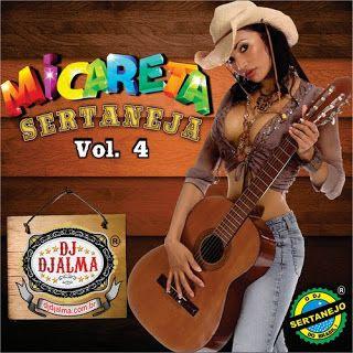 Download - CD Micareta Sertaneja Vol 4 By Dj Djalma (2013)