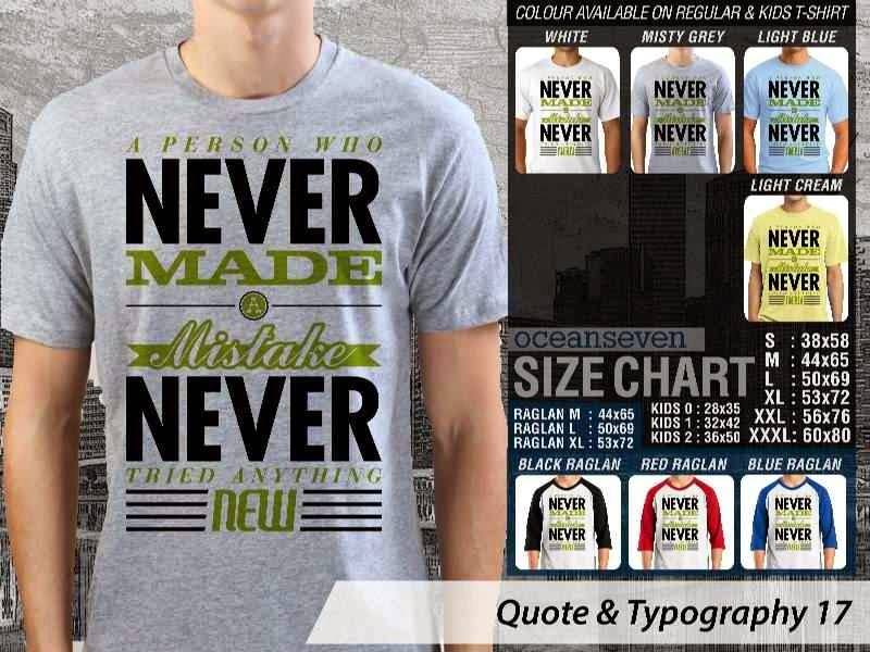 KAOS tulisan A Person Who Never Made A Mistake Never Tried Anything New distro ocean seven