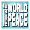 I Declare World Peace I Declare World Peace