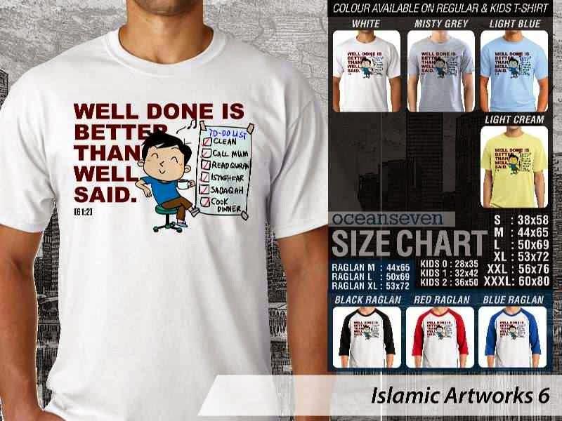 KAOS Islam Muslim Well done is better than well said. Islamic Artworks 6 distro ocean seven