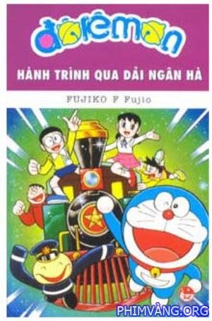 Doremon: Hành Trình Qua Dải Ngân Hà - Doraemon: Nobita And The Galaxy Superexpress