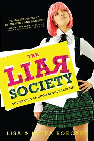 The Liar Society by Lisa & Laura Roecker