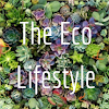 The Eco Lifestyle