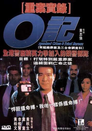 Trọng Án Thật Lục - Organized Crime (1999)