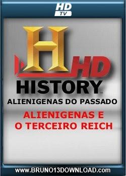 Alienígenas Do Passado: Alienigenas E O Terceiro Reich - Dublado