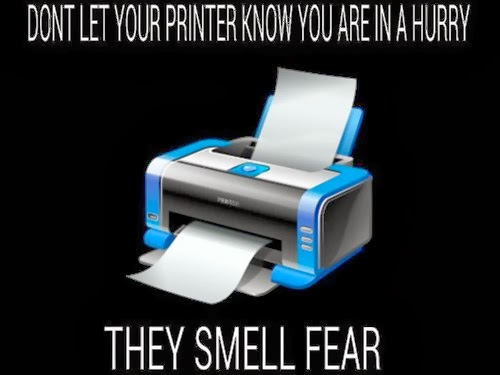 And when they do, they jam or run out of ink / toner