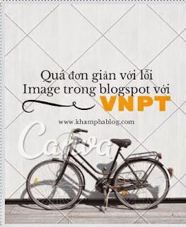 Lỗi hình ảnh blogspot khi xem bằng mạng vnpt