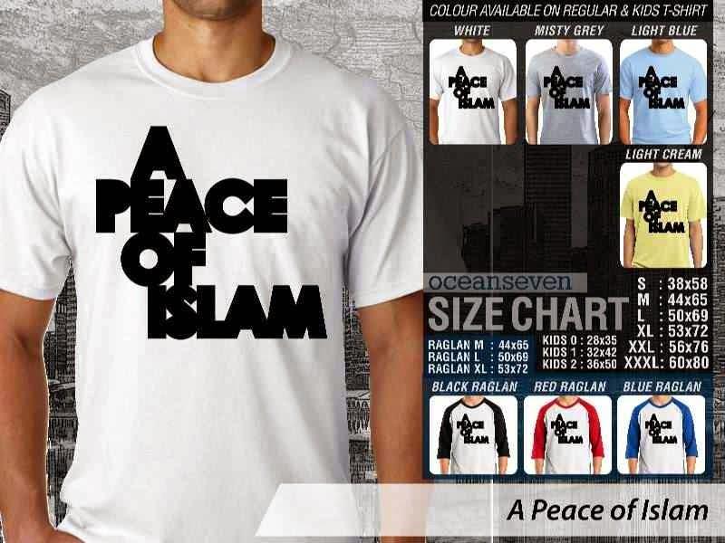 Kaos Distro Muslim A Peace of Islam distro ocean seven