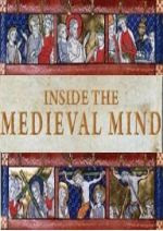 Inside the Medieval Mind BBC