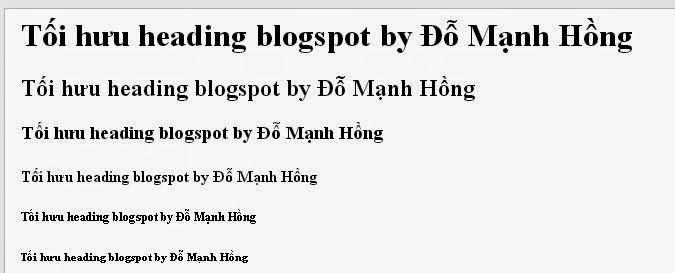 Hướng dẫn tối ưu heading cho blogspot thân thiện với googlebot