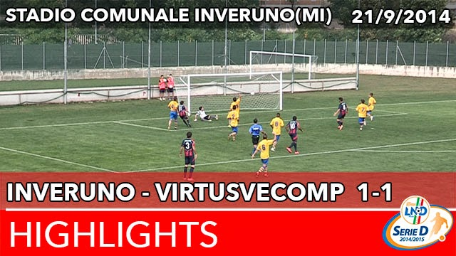 Inveruno - VirtusVecomp - Highlights del 21-09-2014