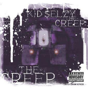 Kid Selzy - The Creep